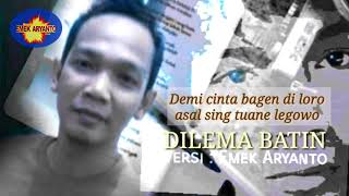 Download lagu Dilema Batin Versi Emek Aryanto Mp3