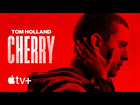 Cherry — Official Trailer | Apple TV+