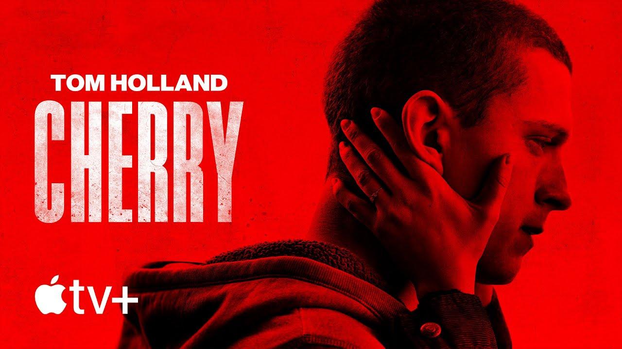 Первый трейлер фильма «Черри» с Томом Холландом