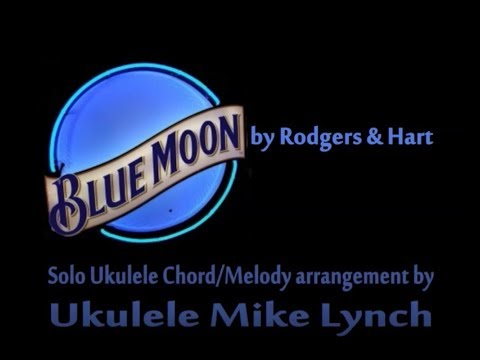 Blue Moon Chord Melody Tutorial By Ukulele Mike