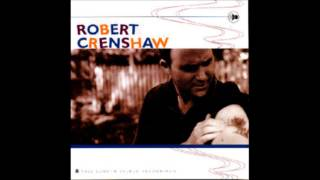 Robert Crenshaw- All I Want To Do Is Be With You