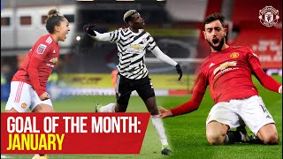 Goal of the Month: January | Pogba, Fernandes, James, Galton, Hugill | Manchester United