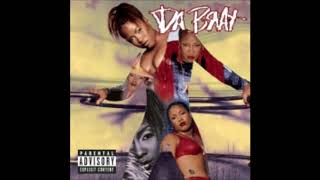 Da Brat : High Come Down