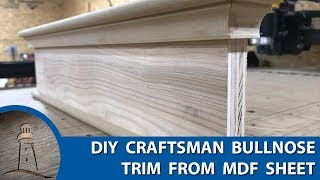 DIY Traditional Craftsman Bullnose Trim