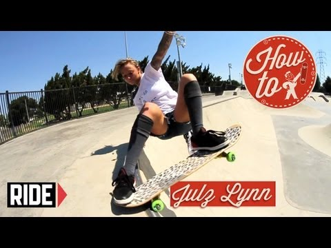 How-To Skateboarding: Layback Roll-Out to Tail with Julz Lynn