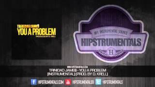 Trinidad James - You A Problem [Instrumental] (Prod. By D. Krell) + DOWNLOAD LINK