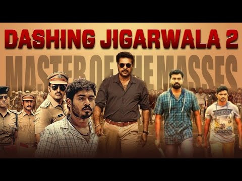 DASHING JIGARWALA 2 (2019) New Released Full Hindi Dubbed Movie | Maammootty, Unni Mukundan, Poonam