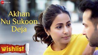 Akhan Nu Sukoon Deja Song Lyrics in English – Wishlist