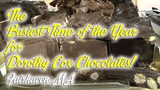 The Busiest Time of Year for Dorothy Cox's Chocolates!