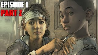 The Walking Dead The Final Season (Season 4) Episode 1 | Part 2 - New Relationships