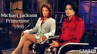 Michael Jackson - Primetime FULL Interview 1995 - GMJHD