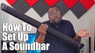 Sound Bar Setup - How To Set Up A Soundbar with HDMI, ARC, Optical