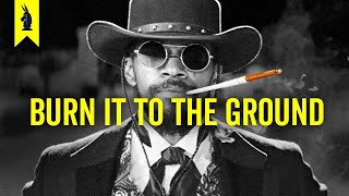 Django Unchained: How to DESTROY An Ideology – Wisecrack Edition