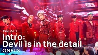 ONEUS(원어스) - Intro: Devil is in the detail @인기가요 inkigayo 20210124