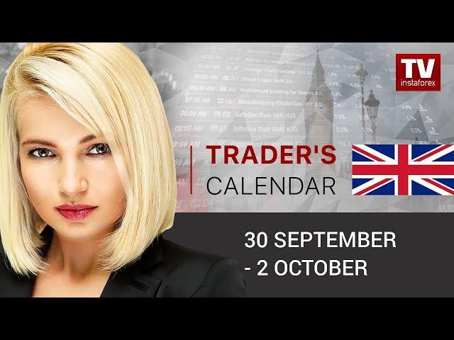 InstaForex tv calendar. Traders' calendar for September 30 - October 2: EUR doomed to failure? GBP)