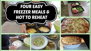 FOUR EASY FREEZER MEALS & HOW TO REHEAT THEM