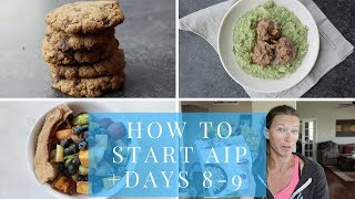 How To Start AIP | What I Ate AIP Days 8-9
