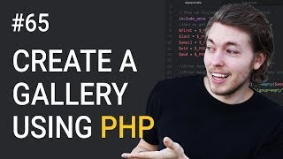 65: How to Create a PHP Gallery Part 3   Upload & Display Image on Website Using PHP   PHP Tutorial