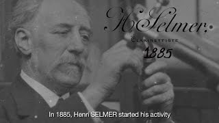 Henri SELMER Paris from 1885 to tomorrow… 130 years of music history & more…