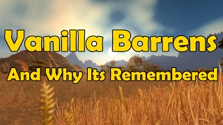 Vanilla Barrens And Why Its Remembered - WCmini Facts
