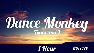 Tones and I - Dance Monkey 1 Hour