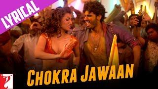 Lyrical: Chokra Jawaan Full Song with Lyrics | Ishaqzaade