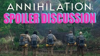 Annihilation   LIVE SPOILER DISCUSSION