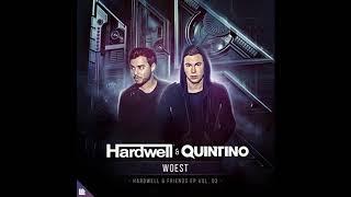 Hardwell & Quintino - Woest [ EM ]