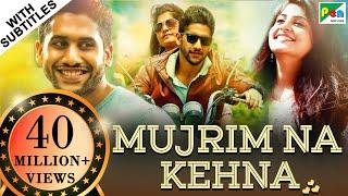 Mujrim Na Kehna (Sahasam Swasaga Sagipo) Hindi Dubbed Movie 2019   Naga Chaitanya, Manjima Mohan