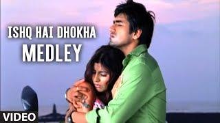 Ishq Hai Dhokha Medley - Agam Kumar Hit Album Songs