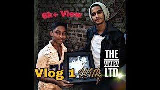 Vlog 01 | Prottoy Heron |The Ajaira Ltd| Nayem 4You