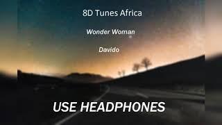 Davido   Wonder Woman (8d Audio)