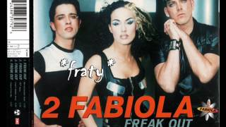 2 Fabiola - Freak Out (1997)