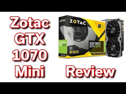 Zotac GeForce GTX 1070 Mini - Review