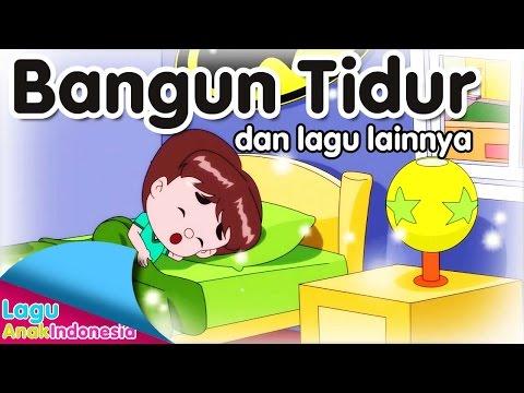 Bangun tidur dan lagu lainnya   lagu anak indonesia