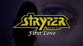 Stryper - First Love (with Lyrics)