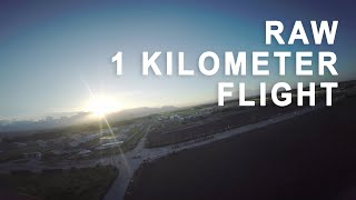 Raw 1 Kilometer FPV Flight - video loss at the middle of the flight