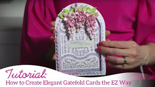 How to Create Elegant Gatefold Cards the EZ Way