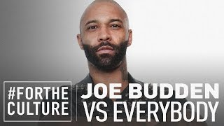 Joe Budden vs. Everybody
