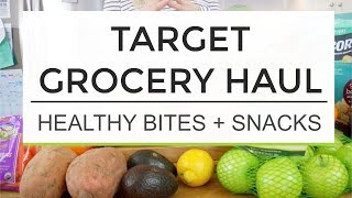 Target Grocery Haul | Healthy Bites And Snacks