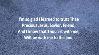 'Tis So Sweet to Trust in Jesus with Lyrics by Alan Jackson