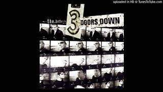3 Doors Down - Not Enough (The Better Life Full Album)