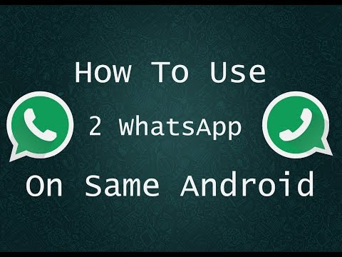 How To Install 2 Whatsapp On Same Android Phone Mp3