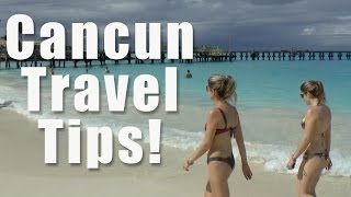preview picture of video 'Cancun Travel Tips'