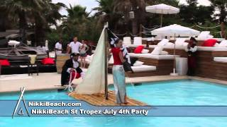 Nikki Beach St Tropez July 4th  Party