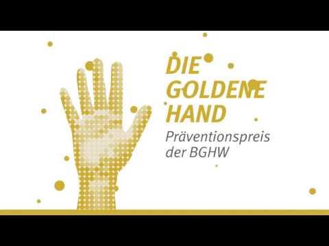 """Der Präventionspreis """"Die Goldene Hand"""" zeichnet jährlich innovative Ideen und Projekte mit Vorbildcharakter zur Arbeits"""