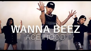 Ace Hood - WANNA BEEZ / Choreography . Seung Jae