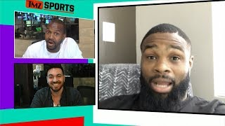 Tyron Woodley Says He