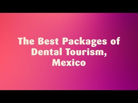 Top Clinics in Mexico - Best Packages of Dental Tourism