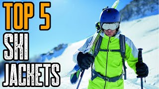 Top 5 Best Ski Jackets 2020